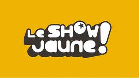 le show jaune